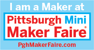 We're Makers at PGH Mini Maker Faire!